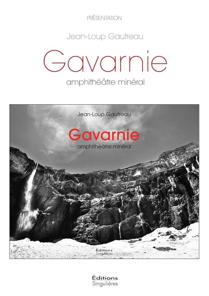 PRÉSENTATION    Jean-Loup Gautreau   Gavarnie  amphithéâtre minéral      Jean-Loup Gautreau     Gavarnie    amphithéâtre m...