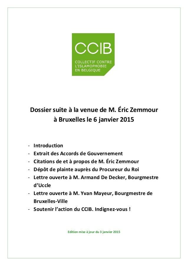 Dossier suite à la venue de M. Éric Zemmour à Bruxelles le 6 janvier 2015 - Introduction - Extrait des Accords de Gouverne...