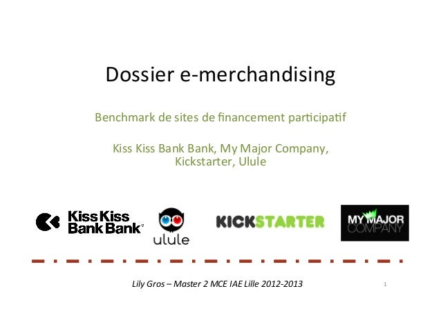 Dossier	  e-­‐merchandising	  Benchmark	  de	  sites	  de	  financement	  par5cipa5f	                                     	...