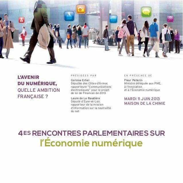 """P R É S I D É E S P A RCorinne ErhelDéputée des Côtes-d'Armor,rapporteure """"Communicationsélectroniques"""" pour le projetde l..."""