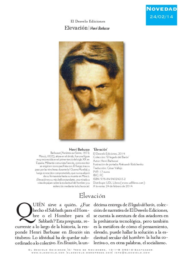 Novedad 24/02/14 El Desvelo Ediciones  Elevación Henri Barbusse  Henri Barbusse 'Elevación' Barbusse (Asnières-sur Seine,...