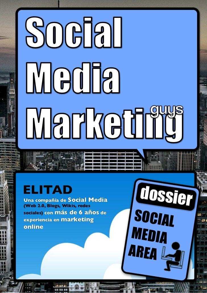 ELITADUna compañía de Social      Media                                     dossier(Web 2.0, Blogs, Wikis, redes          ...