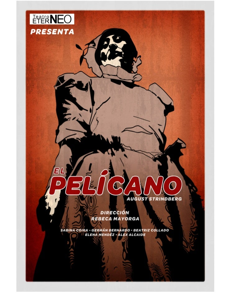 www.teatroeterneo.com                         El pelícano                                                              Aug...