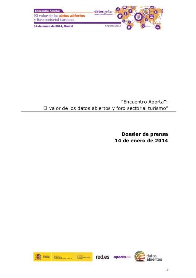 """1 """"Encuentro Aporta"""": El valor de los datos abiertos y foro sectorial turismo"""" Dossier de prensa 14 de enero de 2014"""