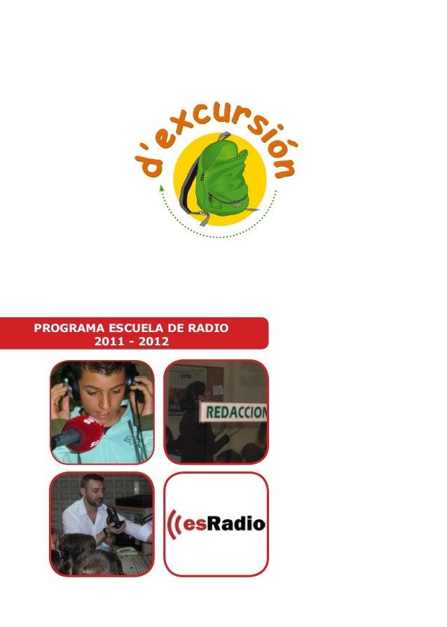 PROGRAMA ESCUELA DE RADIO  2011 - 2012