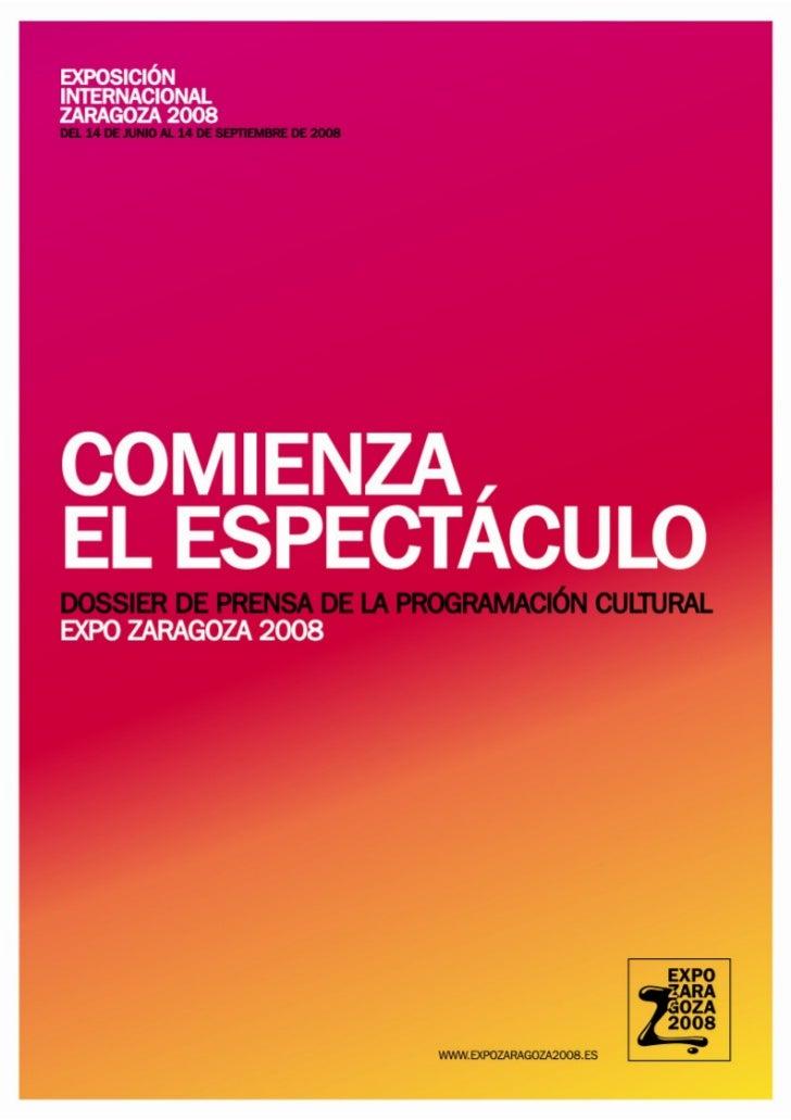 EXPO ZARAGOZA 2008. COMIENZA EL ESPECTÁCULO1. Espectáculos en Expo Zaragoza 20082. Grandes espectáculos de Expo     PROPUE...