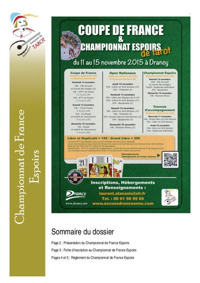 1 Sommaire du dossier Page 2 : Présentation du Championnat de France Espoirs Page 3 : Fiche d'inscription au Championnat d...