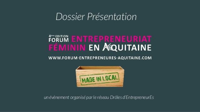 Dossier Présentation un évènement organisé par le réseau Drôles d'EntrepreneurEs