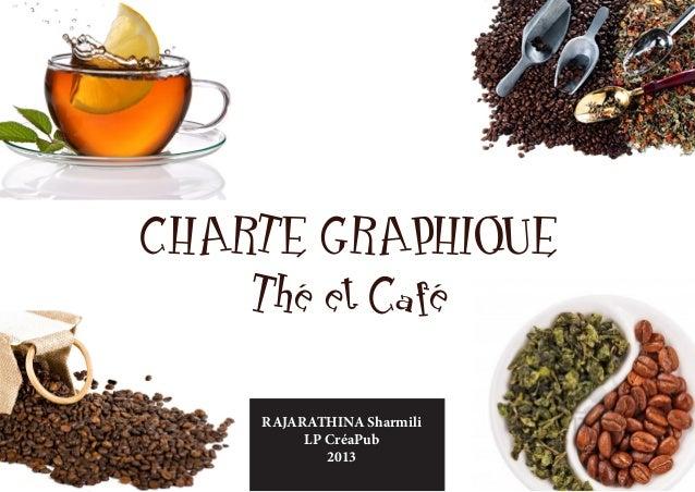 CHARTE GRAPHIQUE    Thé et Café    RAJARATHINA Sharmili         LP CréaPub            2013