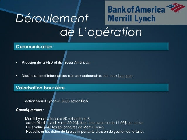 merrill lynch bank of america merger A $75 million settlement was reached in april 2014 with former chief financial officer for bank of america, joe l price, over allegations that the bank's management withheld material information related to its 2008 merger with merrill lynch.