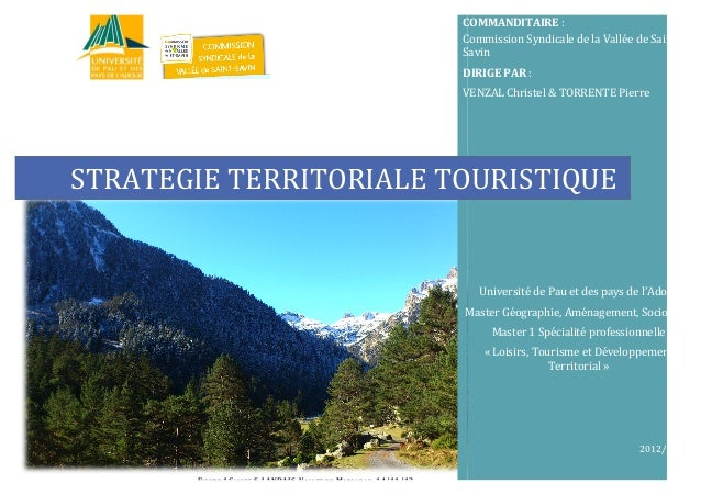2012/2013   STRATEGIE  TERRITORIALE  TOURISTIQUE   COMMANDITAIRE  :   Commission  ...