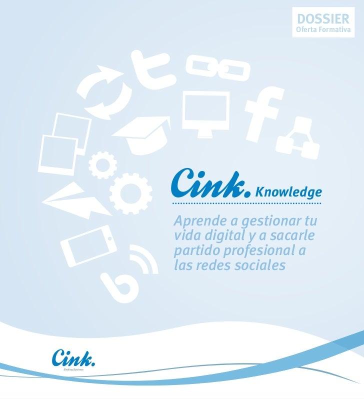 DOSSIER                    Oferta Formativa             KnowledgeAprende a gestionar tuvida digital y a sacarlepartido pro...