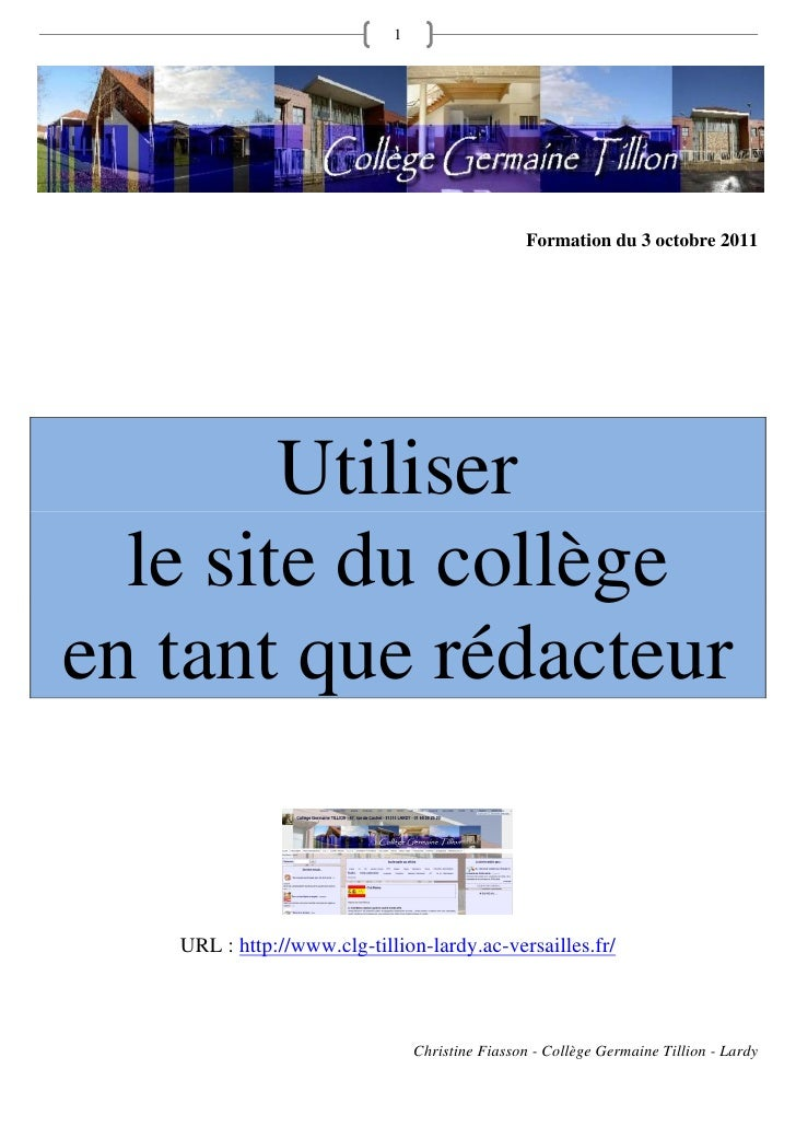1                                                 Formation du 3 octobre 2011        Utiliser  le site du collègeen tant q...