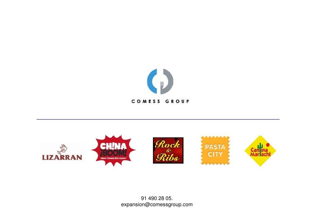 91 490 28 05. expansion@comessgroup.com