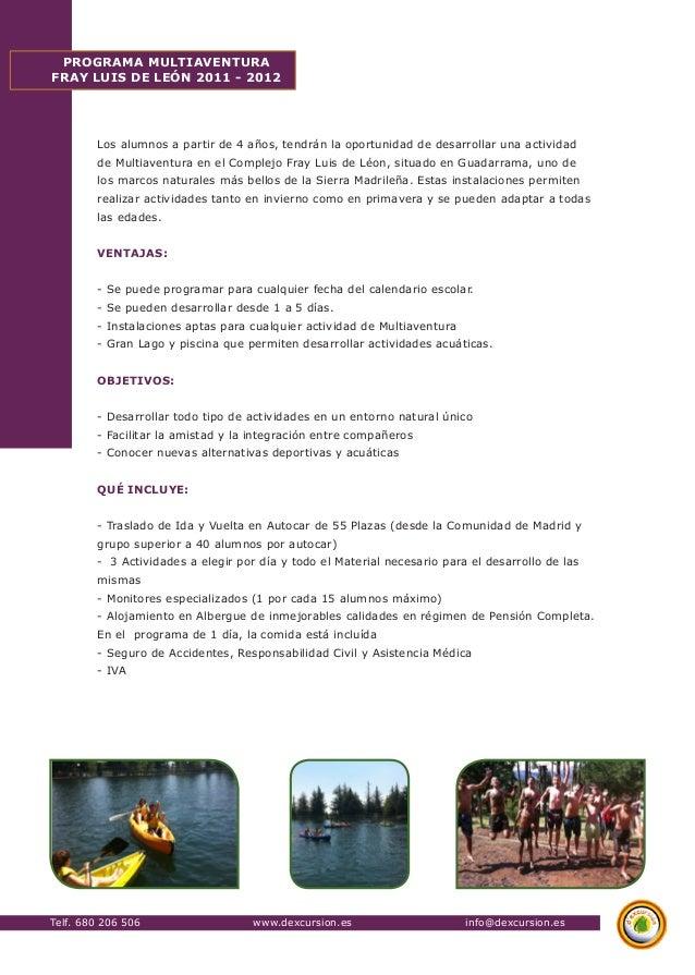 Telf. 680 206 506 www.dexcursion.es info@dexcursion.es  PROGRAMA MULTIAVENTURA  FRAY LUIS DE LEÓN 2011 - 2012  Los alumnos...