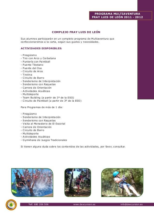 Telf. 680 206 506 www.dexcursion.es info@dexcursion.es  PROGRAMA MULTIAVENTURA  FRAY LUIS DE LEÓN 2011 - 2012  COMPLEJO FR...
