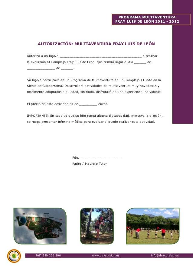 Telf. 680 206 506 www.dexcursion.es info@dexcursion.es  PROGRAMA MULTIAVENTURA  FRAY LUIS DE LEÓN 2011 - 2012  AUTORIZACIÓ...