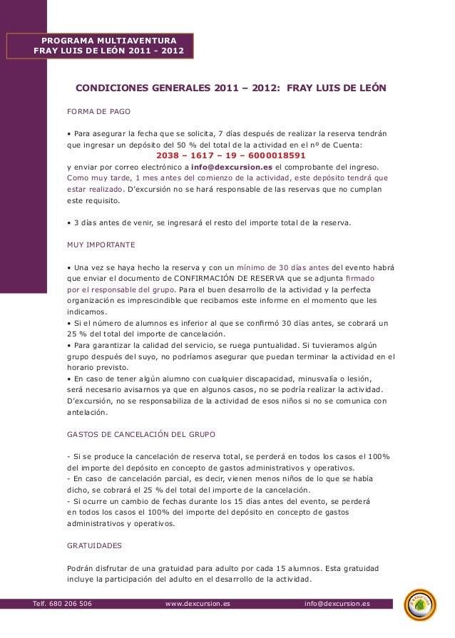 Telf. 680 206 506 www.dexcursion.es info@dexcursion.es  PROGRAMA MULTIAVENTURA  FRAY LUIS DE LEÓN 2011 - 2012  CONDICIONES...