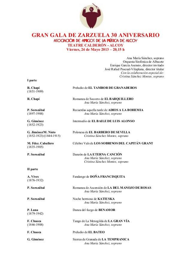 GRAN GALA DE ZARZUELA 30 ANIVERSARIO                     ASOCIACIÓN DE AMIGOS DE LA MÚSICA DE ALCOY                       ...