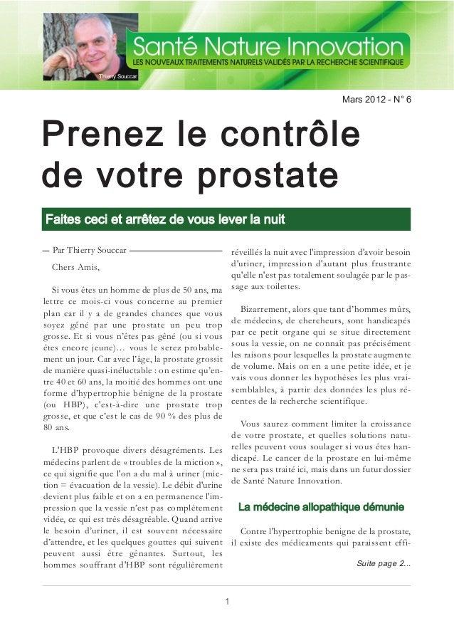 Prenez le contrôle de votre prostate Faites ceci et arrêtez de vous lever la nuit Mars 2012 - N° 6 Thierry Souccar Chers A...