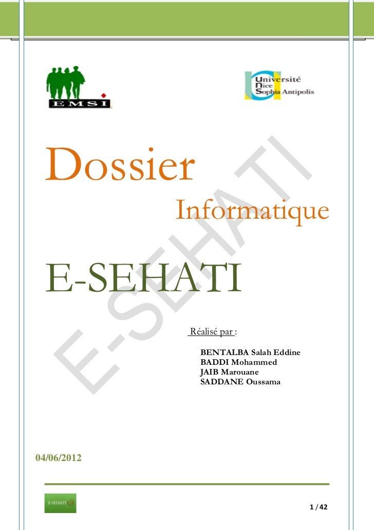DOSSIER INFORMATIQUE/ E-SEHATI                              2012      Dossier                                 Informatique...