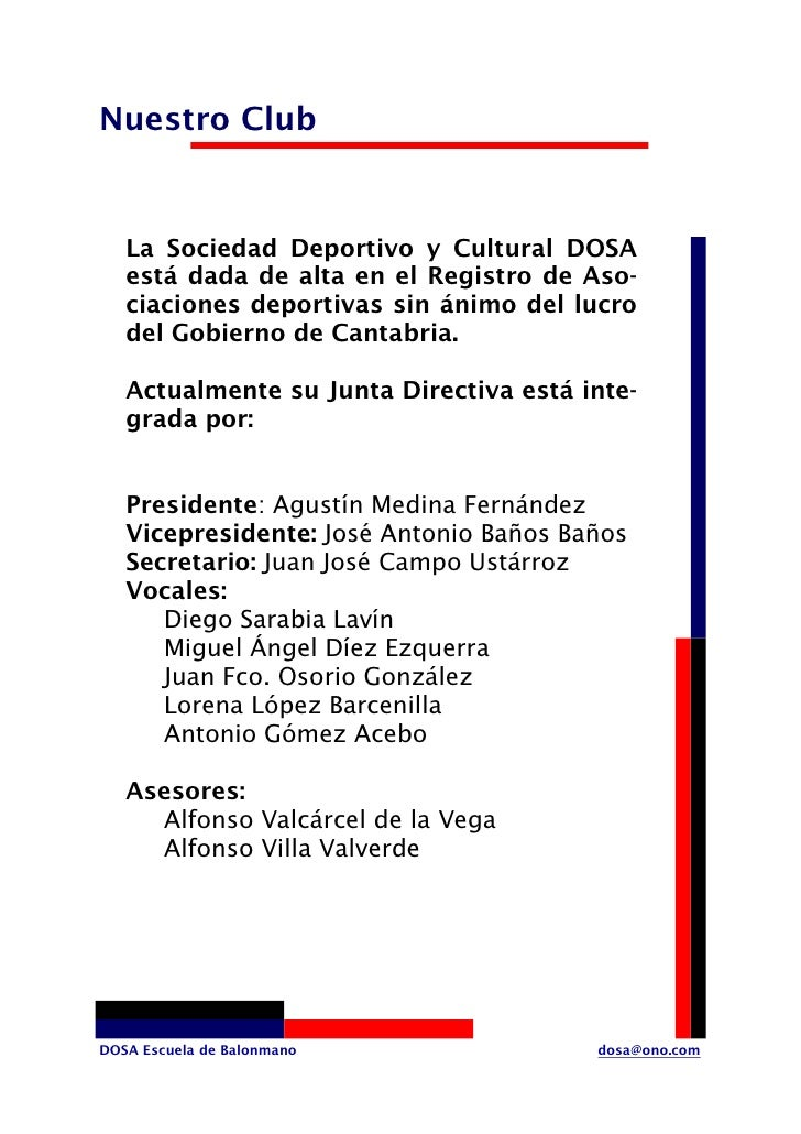 Nuestro Club      La Sociedad Deportivo y Cultural DOSA    está dada de alta en el Registro de Aso-    ciaciones deportiva...