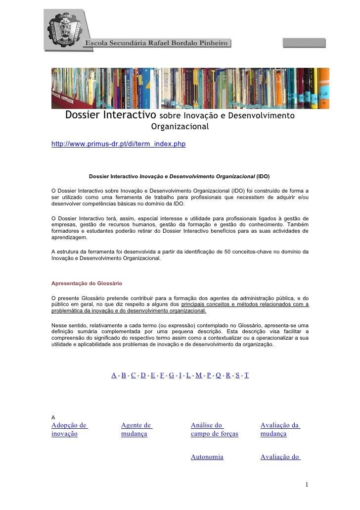 Dossier Interactivo sobre Inovação e Desenvolvimento                                        Organizacionalhttp://www.primu...