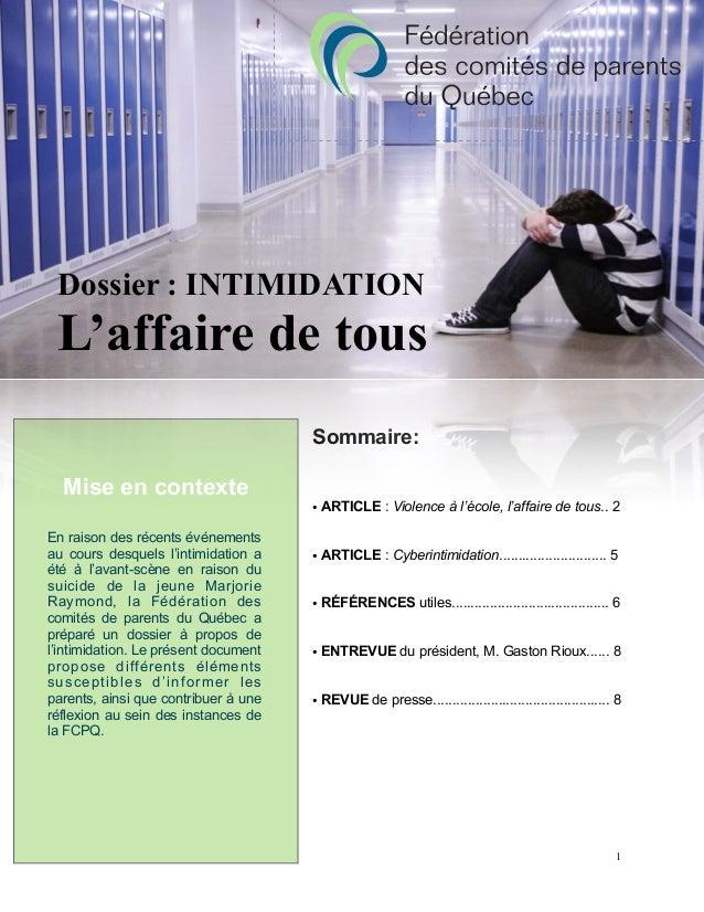 Sommaire: • ARTICLE : Violence à l'école, l'affaire de tous.. 2 • ARTICLE : Cyberintimidation............................ ...