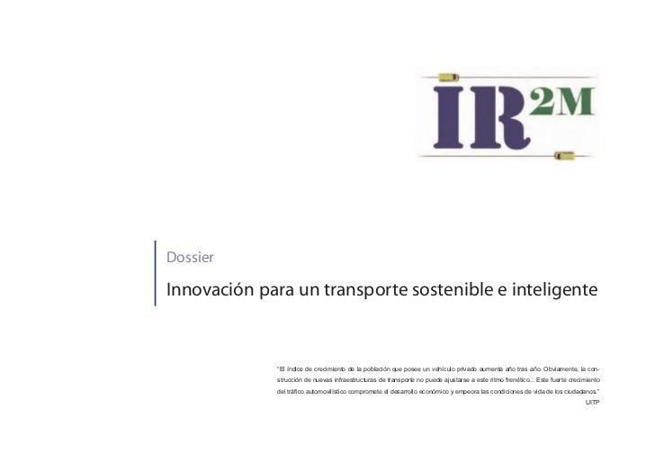 """DossierInnovación para un transporte sostenible e inteligente             """"El índice de crecimiento de la población que po..."""