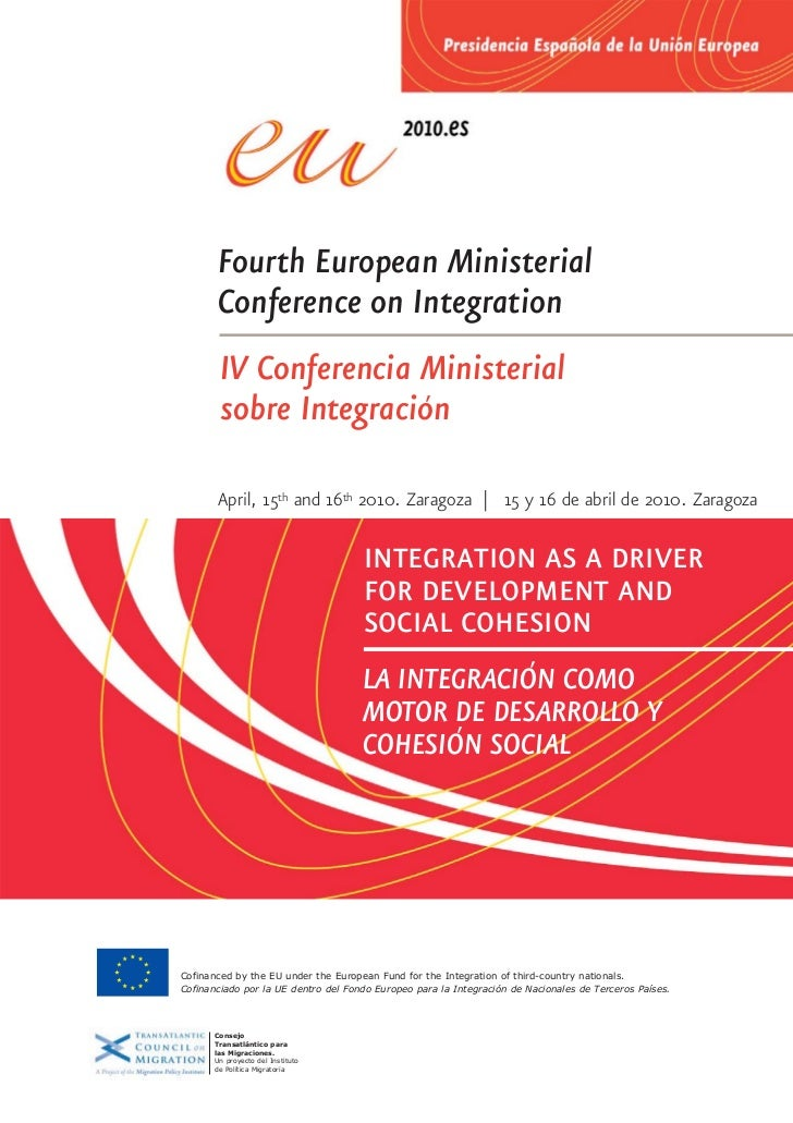 Fourth European Ministerial        Conference on Integration        IV Conferencia Ministerial        sobre Integracion   ...