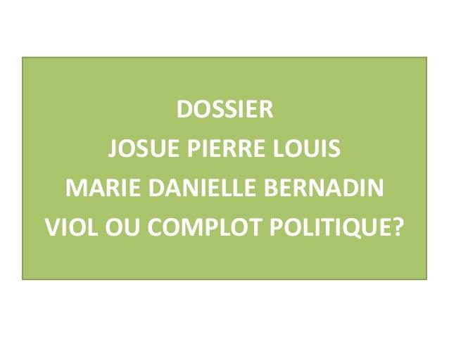 DOSSIER                 JOSUE PIERRE LOUIS          MARIE DANIELLE BERNADIN       ...