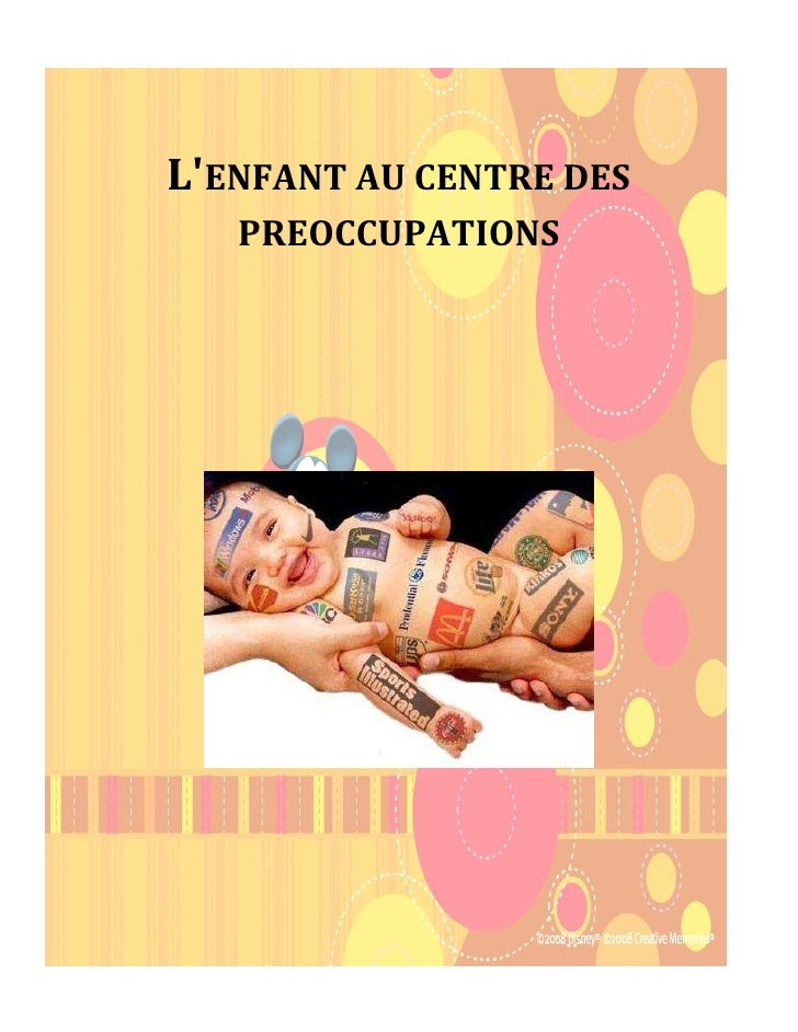 L'ENFANT AU CENTRE DES    PREOCCUPATIONS