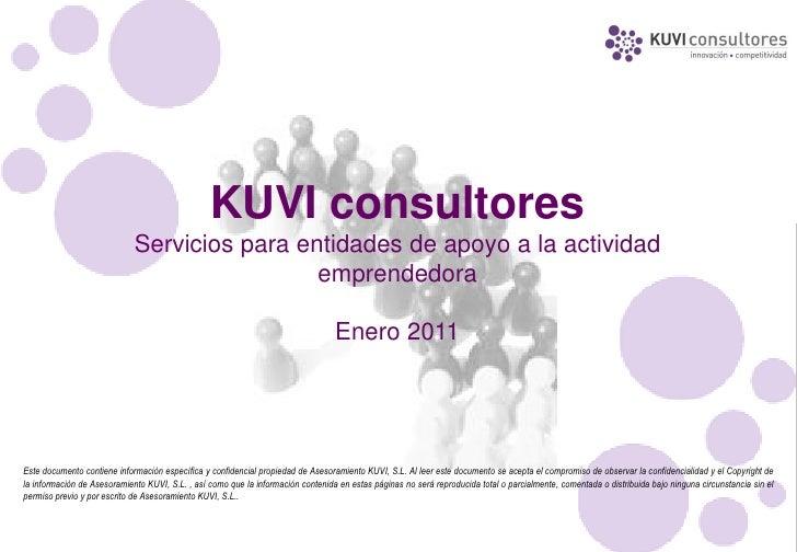 KUVI consultores                             Servicios para entidades de apoyo a la actividad                             ...