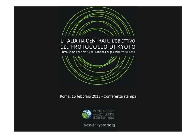 Roma, 15 febbraio 2013 -‐ Conferenza stampa
