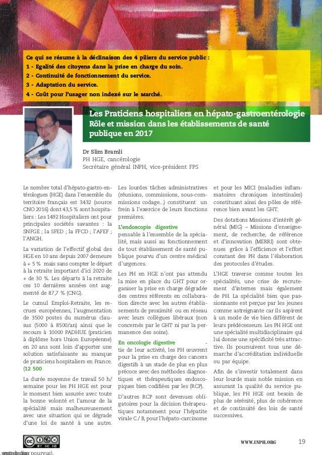 www.inph.org 19 Le nombre total d'hépato-gastro-en- térologues (HGE) dans l'ensemble du territoire français est 3432 (sour...