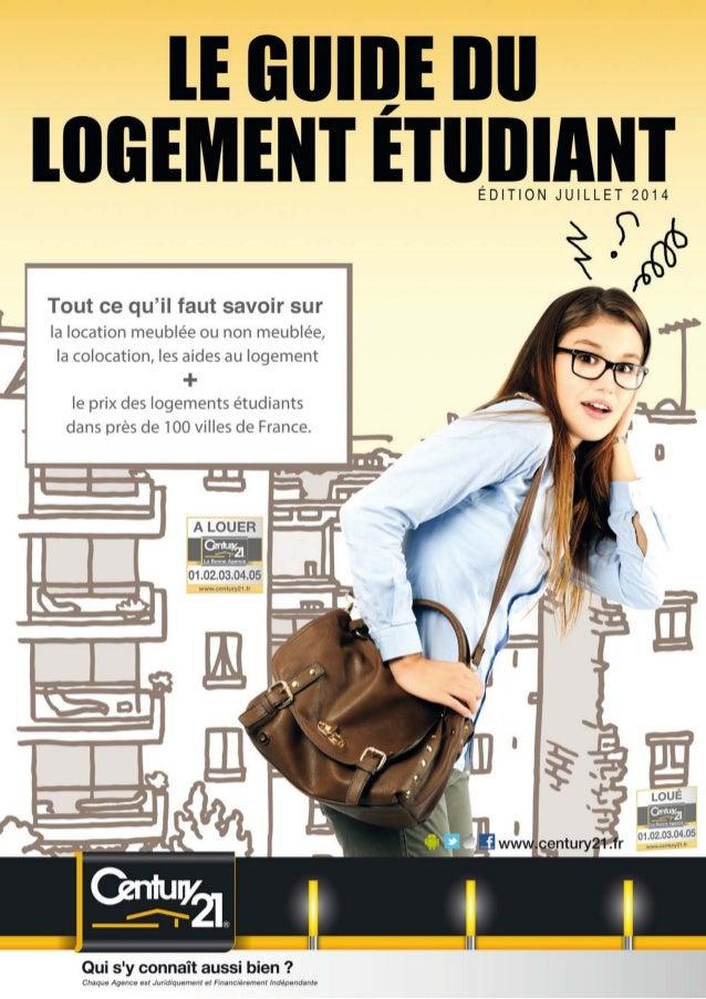 LE GUIDE DU LOGEMENT ÉTUDIANT - 3 - Sommaire     4 - Préambule 6 - Location non meublée 10 - Location meublée 13 - Co...