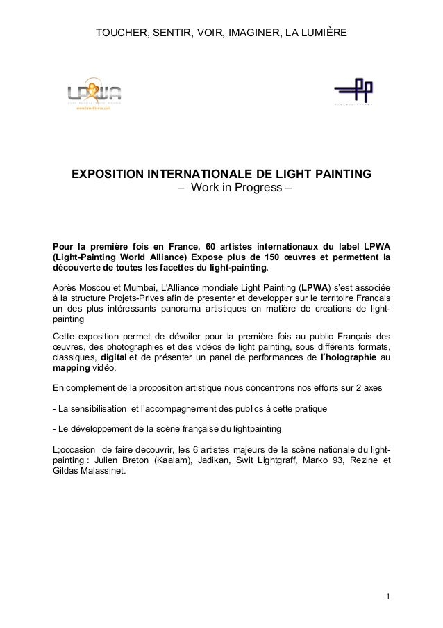TOUCHER, SENTIR, VOIR, IMAGINER, LA LUMIÈRE  EXPOSITION INTERNATIONALE DE LIGHT PAINTING – Work in Progress –  Pour la pre...