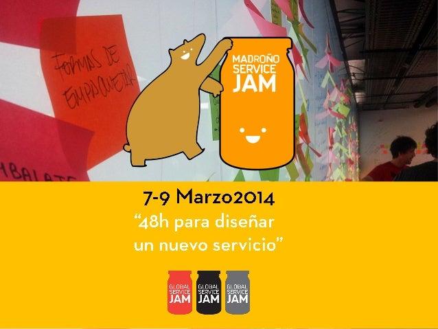 Madroño Service Jam