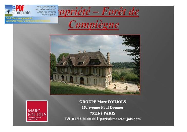 GROUPE Marc FOUJOLS           15, Avenue Paul Doumer                75116 PARISTél. 01.53.70.00.00 paris@marcfoujols.com  ...