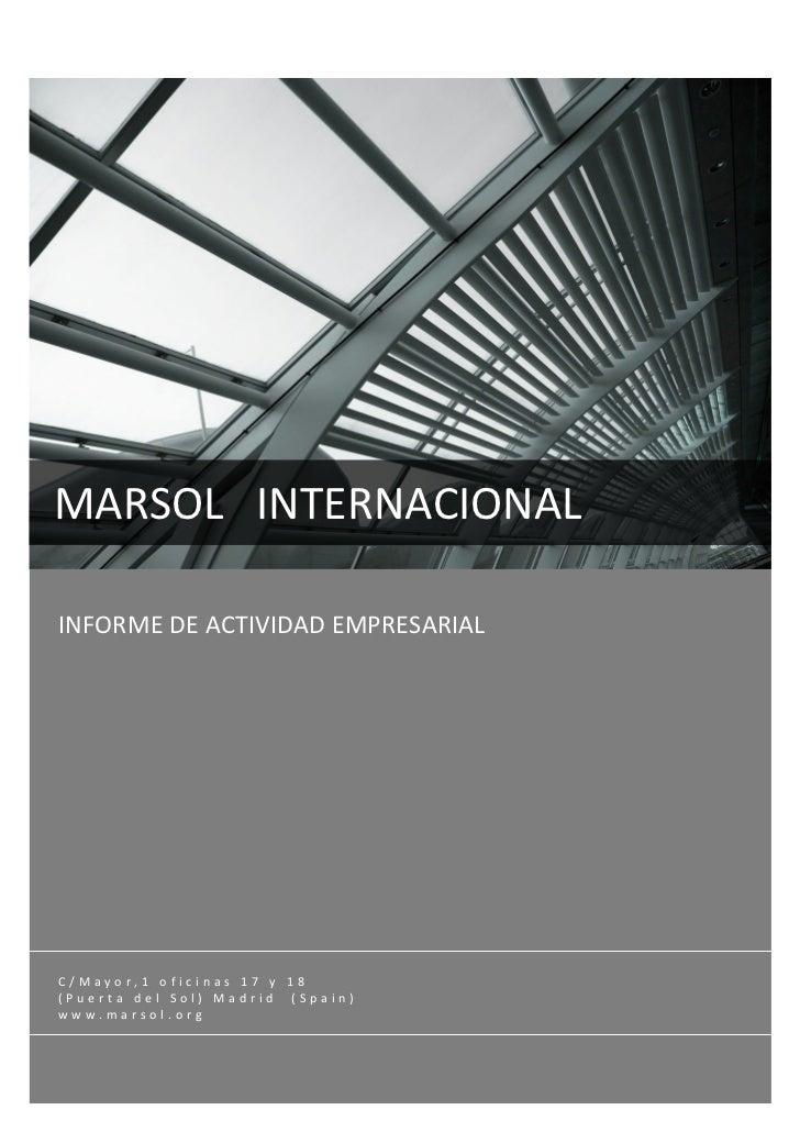 MARSOLINTERNACIONALINFORMEDEACTIVIDADEMPRESARIALC/Mayor,1oficinas17y18(PuertadelSol)Madrid(Spain)www...