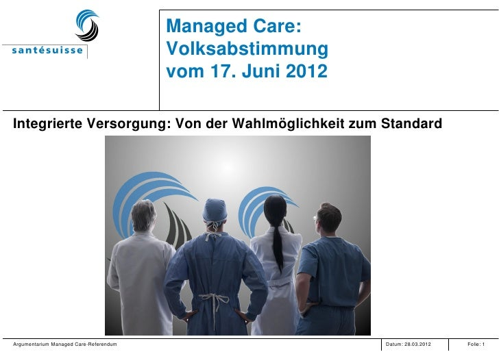Managed Care:                                        Volksabstimmung                                        vom 17. Juni 2...