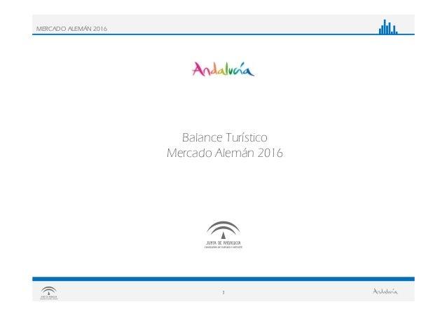 1 MERCADO ALEMÁN 2016 Balance Turístico Mercado Alemán 2016