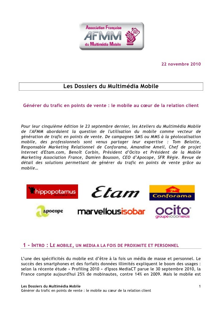 22 novembre 2010                              Les Dossiers du Multimédia Mobile    Générer du trafic en points de vente : ...