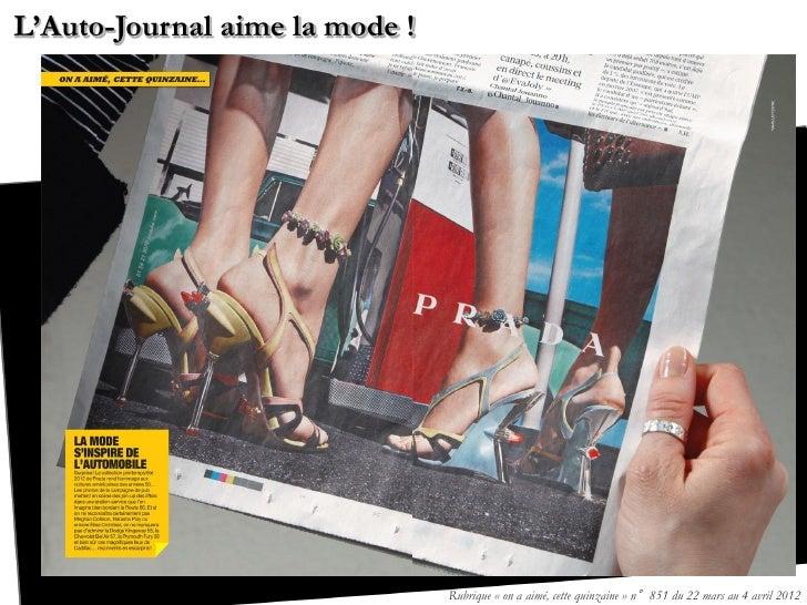 L'Auto-Journal aime la mode !                                Rubrique « on a aimé, cette quinzaine » n°851 du 22 mars au 4...