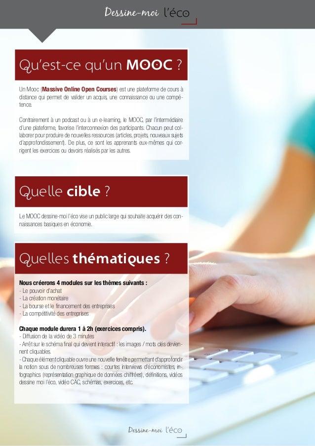 Qu'est-ce qu'un MOOC ? Quelle cible ? Quelles thématiques ? Un Mooc (Massive Online Open Courses) est une plateforme de co...