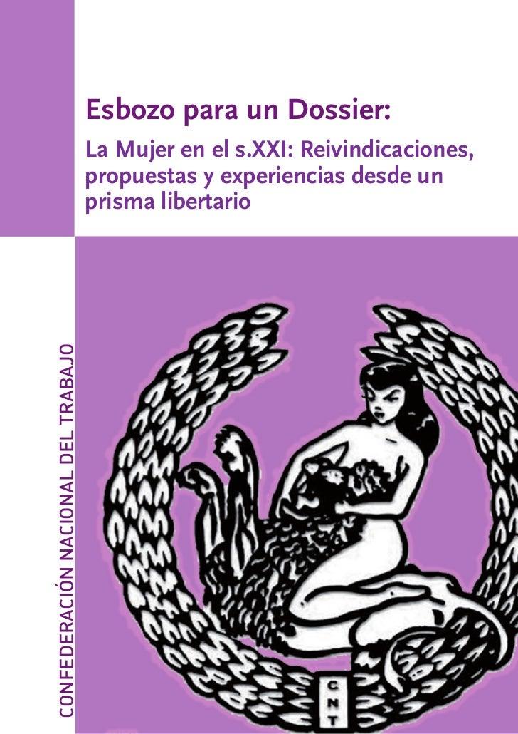 Esbozo para un Dossier:                                     La Mujer en el s.XXI: Reivindicaciones,                       ...