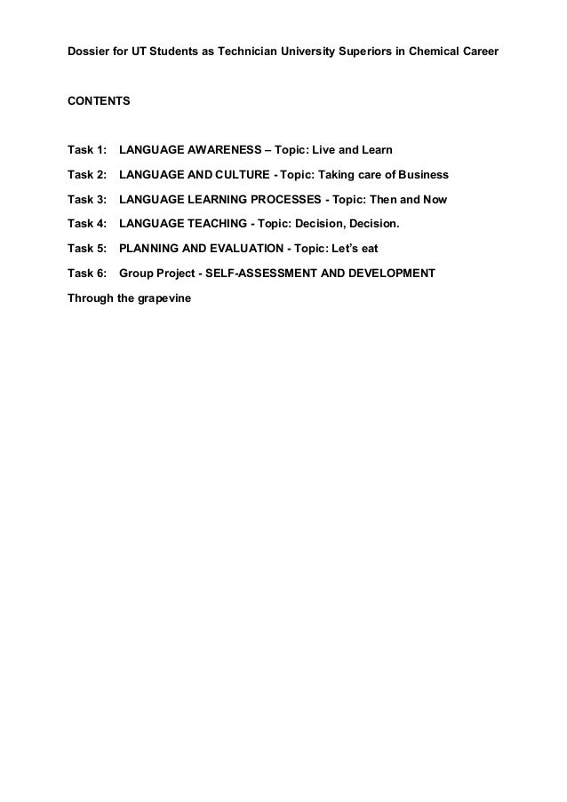 Dossier for UT Students as Technician University Superiors in Chemical CareerCONTENTSTask 1:   LANGUAGE AWARENESS – Topic:...