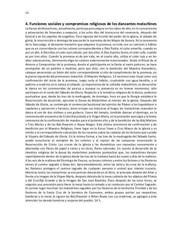 12 4. Funciones sociales y compromisos religiosos de los danzantes matachines La Danza de Matachines, actualmente, partici...