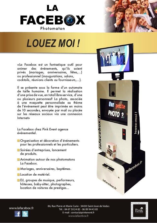 86, Rue Pierre et Marie Curie - 34430 Saint Jean de Vedas Tél. : 04 67 50 24 82 - 06 09 94 43 83 E-mail : contact@pinkeven...