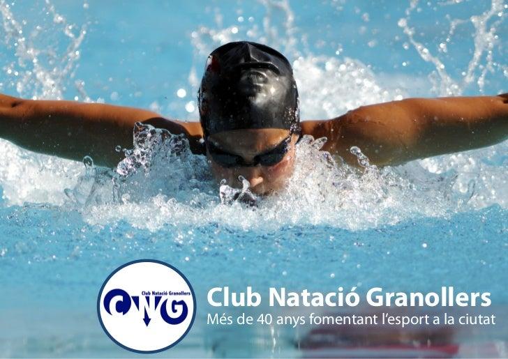 Club Natació GranollersMés de 40 anys fomentant l'esport a la ciutat